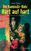 Die Kaminski-Kids: Hart auf hart