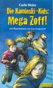 Die Kaminski-Kids: Mega Zoff!