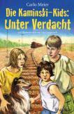 Die Kaminski-Kids: Unter Verdacht