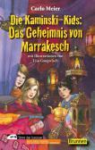 Die Kaminski-Kids: Das Geheimnis von Marrakesch