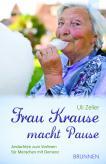 Frau Krause macht Pause