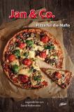 Jan & Co. - Pizza für die Mafia