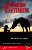 Pferdehof Klosterberg - Handyfilm mit Folgen