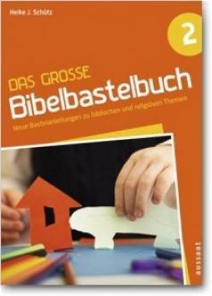 Das große Bibelbastelbuch 2