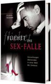 Fliehet die Sexfalle