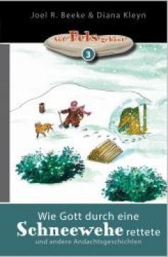 Wie Gott durch eine Schneewehe rettete