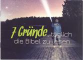 7 Gründe, täglich die Bibel zu lesen