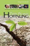 Zarte Pflanze Hoffnung