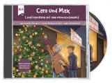 Caro und Max - Langfingeralarm auf dem Weihnachtsmarkt