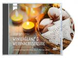 Winterglanz und Weihnachtsfreude - Hörbuch