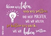Postkarte 'Wenn wir täten'