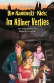 Die Kaminski-Kids: Im Kölner Verlies
