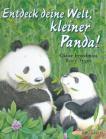 Entdeck deine Welt, kleiner Panda!