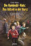 Die Kaminski-Kids: Das Rätsel in der Burg
