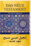 Das Neue Testament Deutsch - Persisch