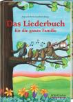 Das Liederbuch für die ganze Familie