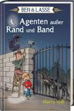 Ben & Lasse - Agenten außer Rand und Band