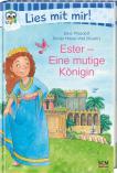 Ester - Eine mutige Königin