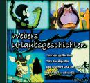 Webers' Urlaubsgeschichten 1