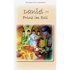 Daniel - Prinz im Exil