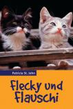 Flecky und Flauschi