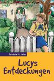 Lucys Entdeckungen
