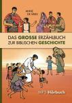 Das große Erzählbuch zur biblischen Geschichte (MP3)