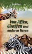 Von Affen, Giraffen und anderen Tieren