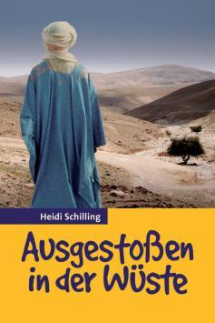 Ausgestoßen in der Wüste