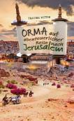 Orma auf abenteuerlicher Reise nach Jerusalem