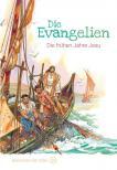 Die Evangelien - Die frühen Jahre Jesu