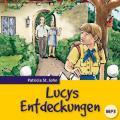 Lucys Entdeckungen - Hörbuch MP3