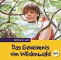 Das Geheimnis von Wildenwald - Hörbuch MP3