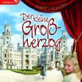 Der kleine Großherzog - Hörbuch MP3