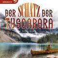 Der Schatz der Tuscarora - Hörbuch MP3