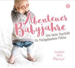 Abenteuer Babyjahre- Hörbuch MP3