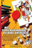 Mit Vorschulkindern die Bibel entdecken, Band 1