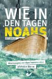 Wie in den Tagen Noahs