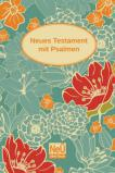 NeÜ Bibel.heute - NT mit Psalmen Motiv Blumen