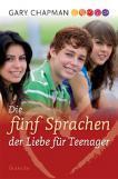 Die fünf Sprachen der Liebe für Teenager