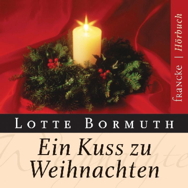 Hörbuch Weihnachten.Ein Kuss Zu Weihnachten Hörbuch
