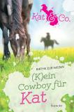 (K)ein Cowboy für Kat