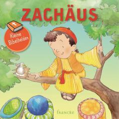 Kleine Bibelhelden - Zachäus