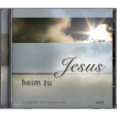 Heim zu Jesus (CD)