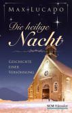 Die heilige Nacht - Geschichte einer Versöhnung