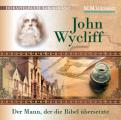 John Wycliff  - Der Mann, der die Bibel übersetzte
