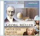 Georg Müller - Vater der Waisen