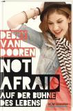 Not afraid - Auf der Bühne des Lebens