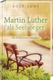 Martin Luther als Seelsorger