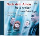 Nach dem Amen bete weiter - Hörbuch (MP3)